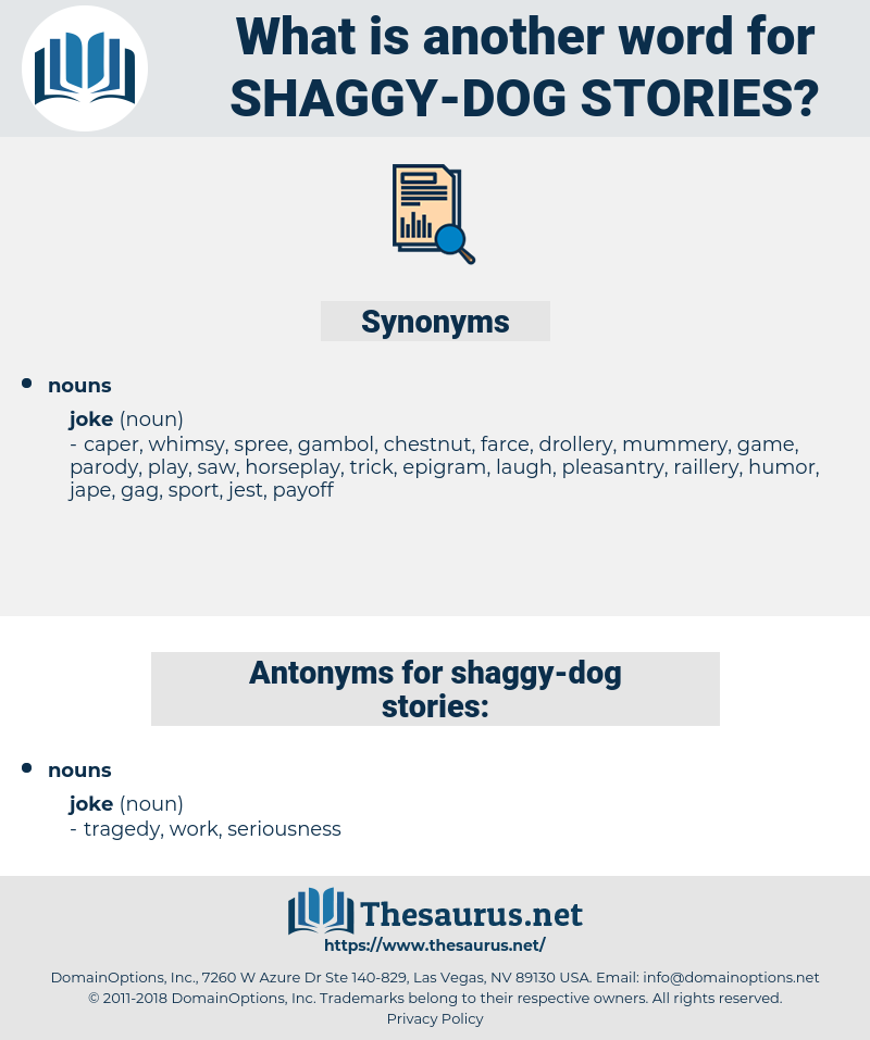 shaggy-dog stories, synonym shaggy-dog stories, another word for shaggy-dog stories, words like shaggy-dog stories, thesaurus shaggy-dog stories