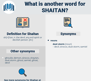 Shaitan, synonym Shaitan, another word for Shaitan, words like Shaitan, thesaurus Shaitan