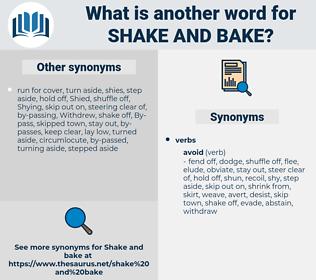 shake and bake, synonym shake and bake, another word for shake and bake, words like shake and bake, thesaurus shake and bake