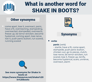 shake in boots, synonym shake in boots, another word for shake in boots, words like shake in boots, thesaurus shake in boots