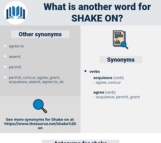 shake on, synonym shake on, another word for shake on, words like shake on, thesaurus shake on