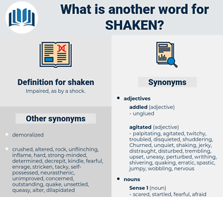 shaken, synonym shaken, another word for shaken, words like shaken, thesaurus shaken
