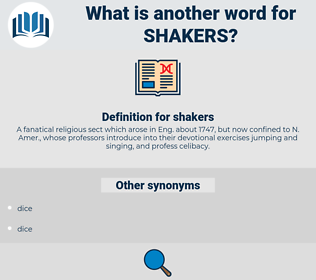 shakers, synonym shakers, another word for shakers, words like shakers, thesaurus shakers