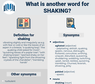 shaking, synonym shaking, another word for shaking, words like shaking, thesaurus shaking