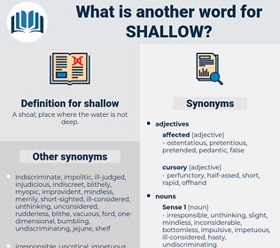 shallow, synonym shallow, another word for shallow, words like shallow, thesaurus shallow
