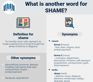 shame, synonym shame, another word for shame, words like shame, thesaurus shame