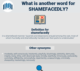 shamefacedly, synonym shamefacedly, another word for shamefacedly, words like shamefacedly, thesaurus shamefacedly