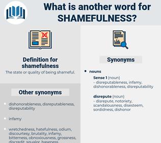 shamefulness, synonym shamefulness, another word for shamefulness, words like shamefulness, thesaurus shamefulness