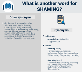 Shaming, synonym Shaming, another word for Shaming, words like Shaming, thesaurus Shaming