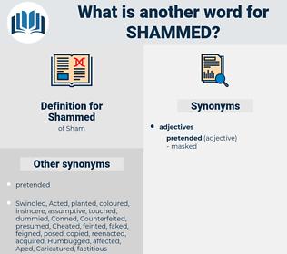 Shammed, synonym Shammed, another word for Shammed, words like Shammed, thesaurus Shammed