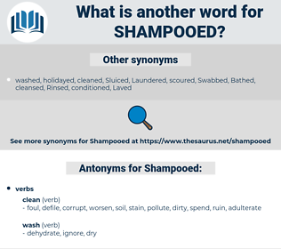 Shampooed, synonym Shampooed, another word for Shampooed, words like Shampooed, thesaurus Shampooed