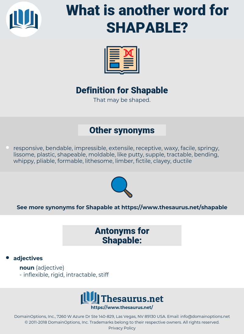 Shapable, synonym Shapable, another word for Shapable, words like Shapable, thesaurus Shapable