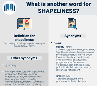shapeliness, synonym shapeliness, another word for shapeliness, words like shapeliness, thesaurus shapeliness