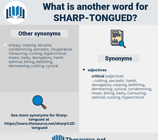 sharp-tongued, synonym sharp-tongued, another word for sharp-tongued, words like sharp-tongued, thesaurus sharp-tongued