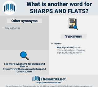 sharps and flats, synonym sharps and flats, another word for sharps and flats, words like sharps and flats, thesaurus sharps and flats