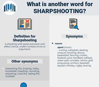 Sharpshooting, synonym Sharpshooting, another word for Sharpshooting, words like Sharpshooting, thesaurus Sharpshooting