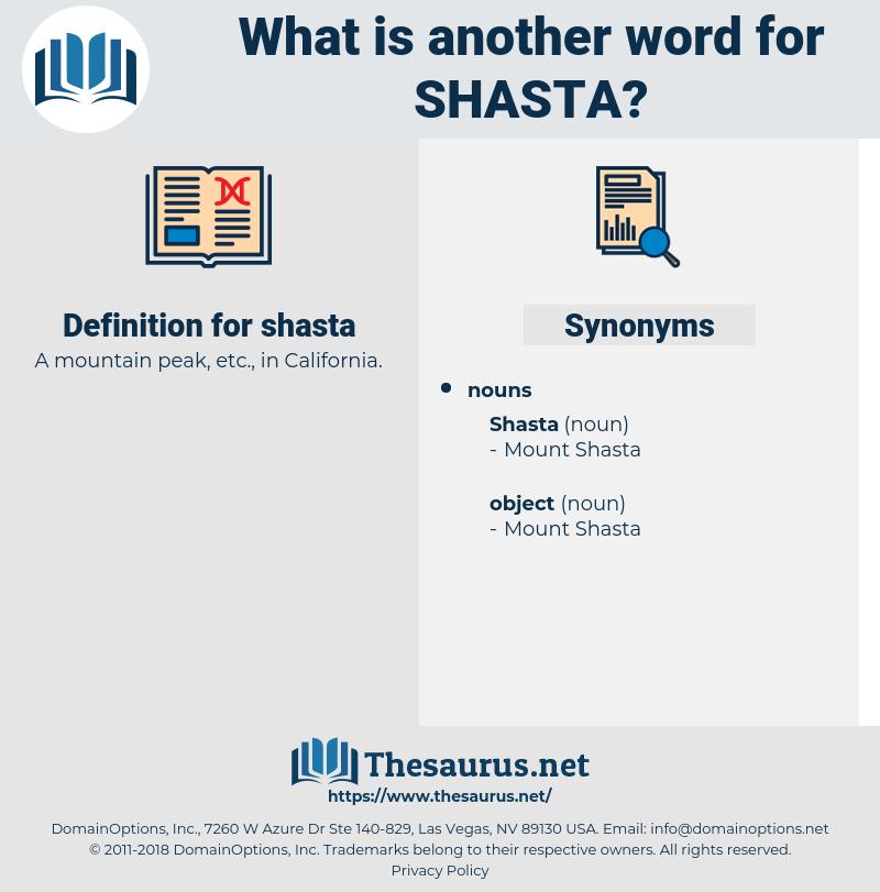 shasta, synonym shasta, another word for shasta, words like shasta, thesaurus shasta