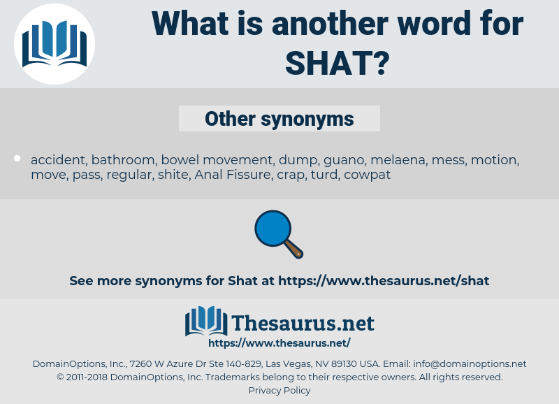 SHAT, synonym SHAT, another word for SHAT, words like SHAT, thesaurus SHAT