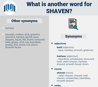 shaven, synonym shaven, another word for shaven, words like shaven, thesaurus shaven