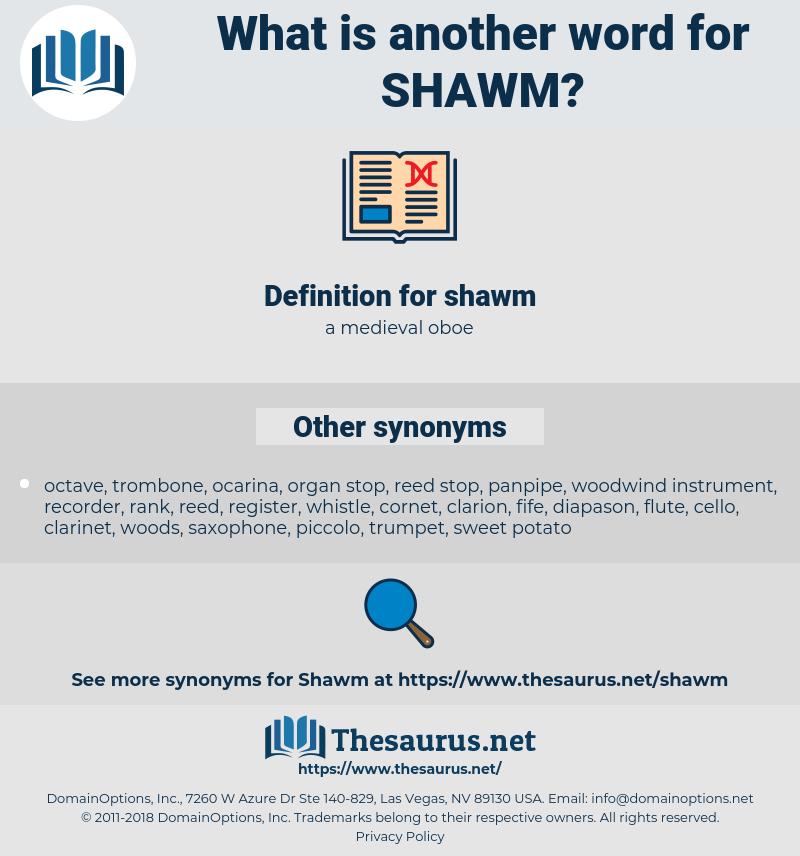 shawm, synonym shawm, another word for shawm, words like shawm, thesaurus shawm