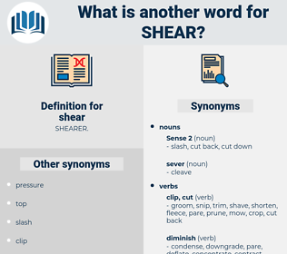 shear, synonym shear, another word for shear, words like shear, thesaurus shear
