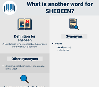 shebeen, synonym shebeen, another word for shebeen, words like shebeen, thesaurus shebeen