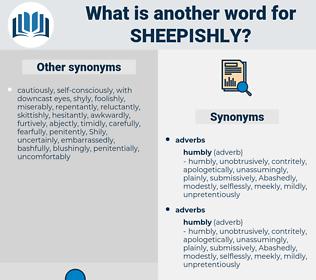 sheepishly, synonym sheepishly, another word for sheepishly, words like sheepishly, thesaurus sheepishly
