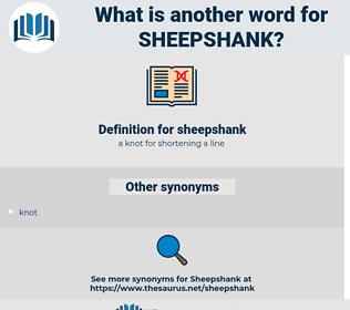 sheepshank, synonym sheepshank, another word for sheepshank, words like sheepshank, thesaurus sheepshank