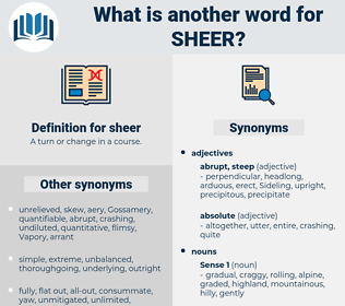 sheer, synonym sheer, another word for sheer, words like sheer, thesaurus sheer