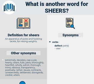 sheers, synonym sheers, another word for sheers, words like sheers, thesaurus sheers