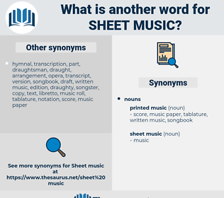 sheet music, synonym sheet music, another word for sheet music, words like sheet music, thesaurus sheet music