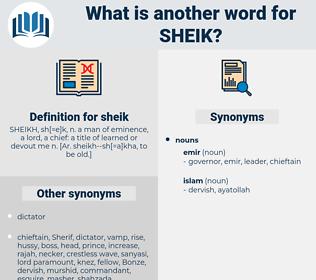 sheik, synonym sheik, another word for sheik, words like sheik, thesaurus sheik