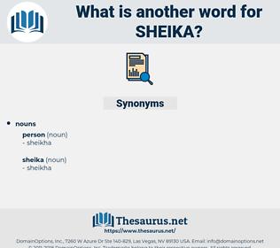 sheika, synonym sheika, another word for sheika, words like sheika, thesaurus sheika