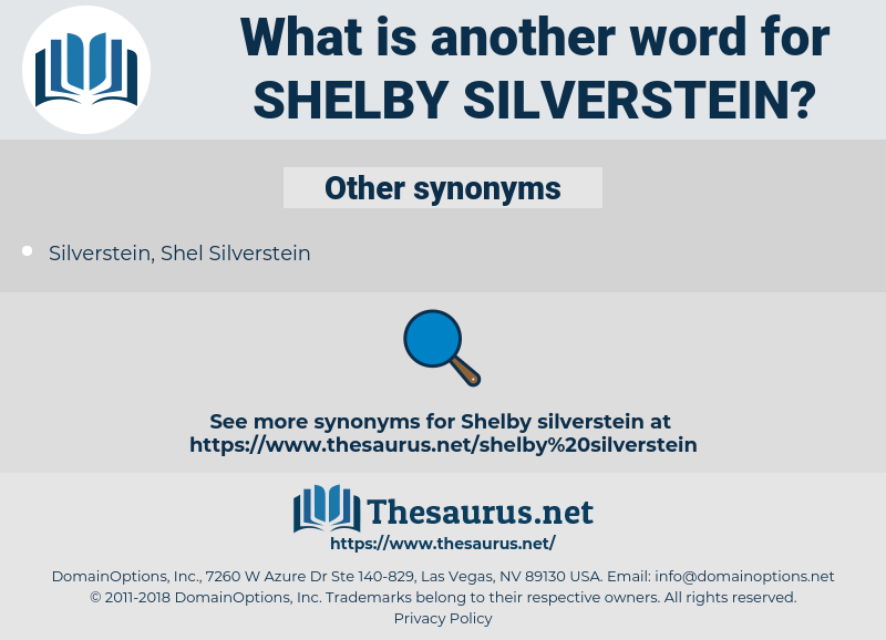 Shelby Silverstein, synonym Shelby Silverstein, another word for Shelby Silverstein, words like Shelby Silverstein, thesaurus Shelby Silverstein