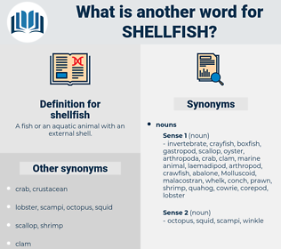 shellfish, synonym shellfish, another word for shellfish, words like shellfish, thesaurus shellfish