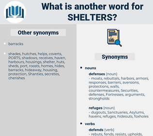 shelters, synonym shelters, another word for shelters, words like shelters, thesaurus shelters