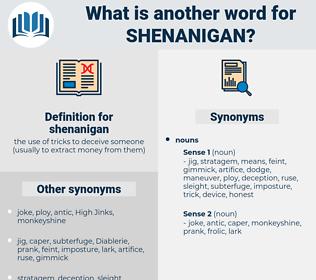 shenanigan, synonym shenanigan, another word for shenanigan, words like shenanigan, thesaurus shenanigan