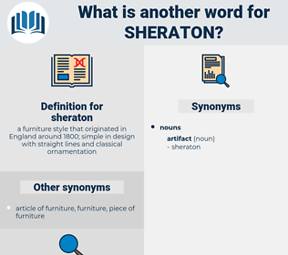 sheraton, synonym sheraton, another word for sheraton, words like sheraton, thesaurus sheraton