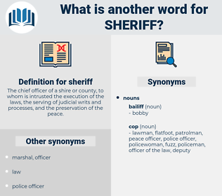 sheriff, synonym sheriff, another word for sheriff, words like sheriff, thesaurus sheriff