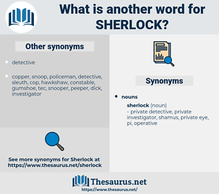 sherlock, synonym sherlock, another word for sherlock, words like sherlock, thesaurus sherlock