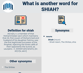 shiah, synonym shiah, another word for shiah, words like shiah, thesaurus shiah