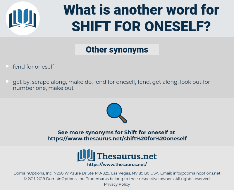 shift for oneself, synonym shift for oneself, another word for shift for oneself, words like shift for oneself, thesaurus shift for oneself