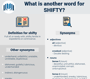 shifty, synonym shifty, another word for shifty, words like shifty, thesaurus shifty