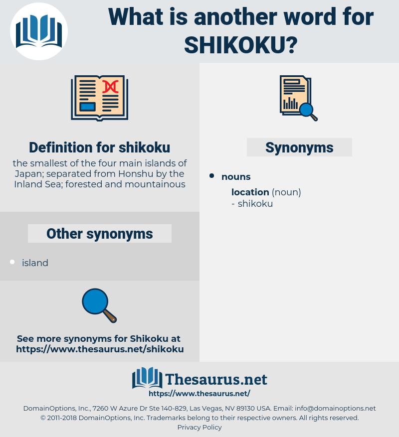 shikoku, synonym shikoku, another word for shikoku, words like shikoku, thesaurus shikoku