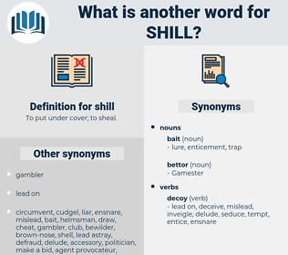 shill, synonym shill, another word for shill, words like shill, thesaurus shill
