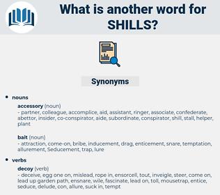 shills, synonym shills, another word for shills, words like shills, thesaurus shills