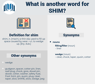 shim, synonym shim, another word for shim, words like shim, thesaurus shim