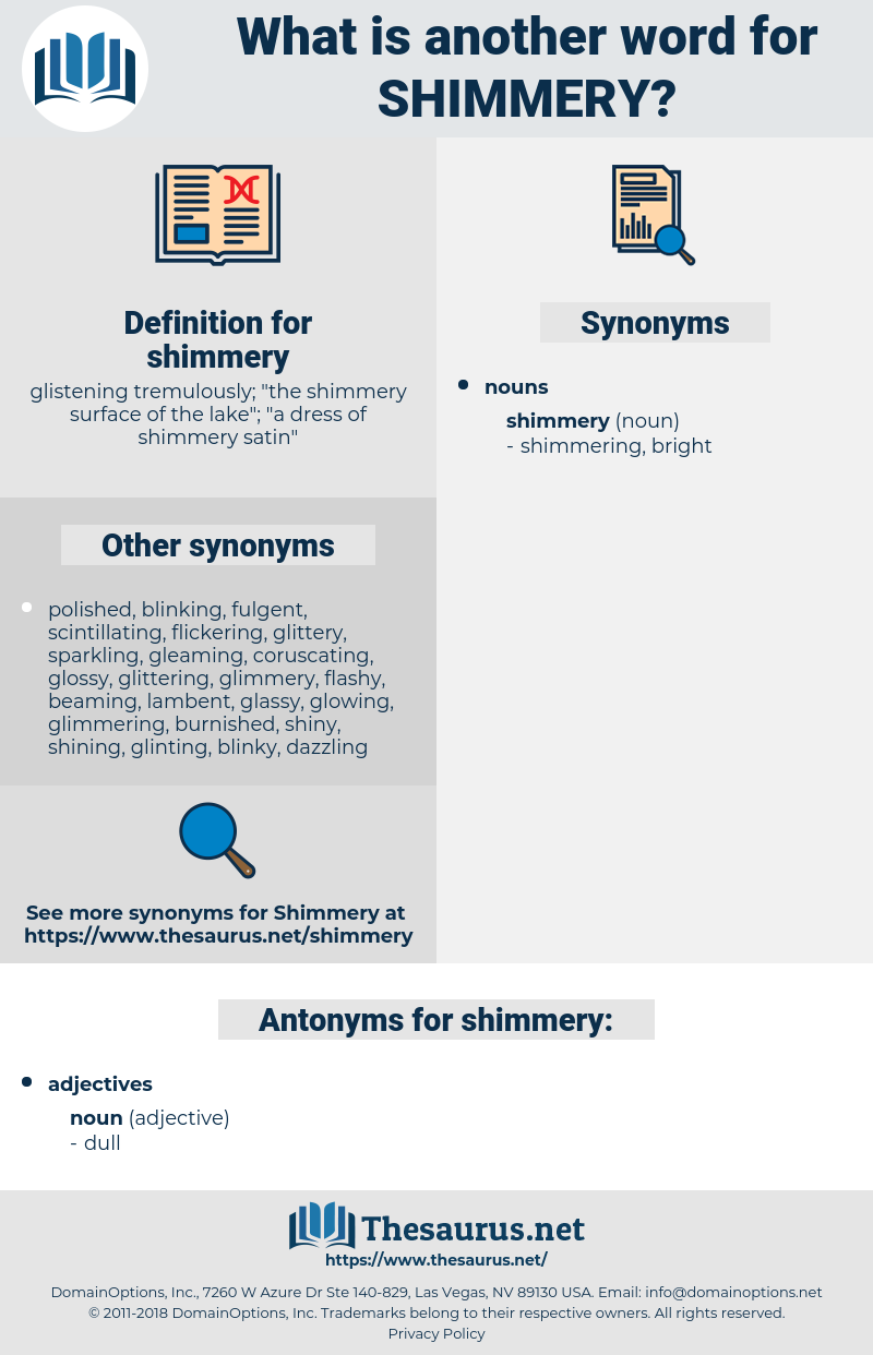 shimmery, synonym shimmery, another word for shimmery, words like shimmery, thesaurus shimmery