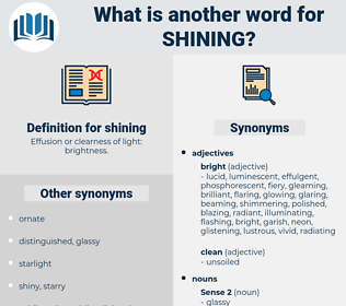 shining, synonym shining, another word for shining, words like shining, thesaurus shining