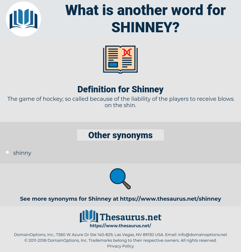 Shinney, synonym Shinney, another word for Shinney, words like Shinney, thesaurus Shinney